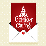 Cards of Caring Campaign