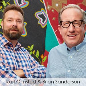 Karl Olmsted and Brian Sanderson